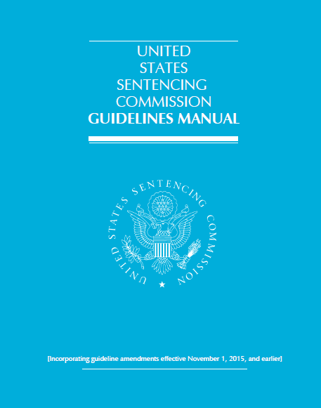 2015 U.S. Sentencing Commission Guidelines Manual