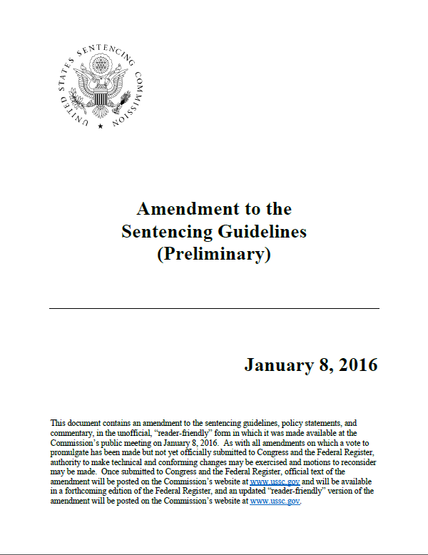 Proposed 2017 Amendments To The Federal Sentencing Guidelines